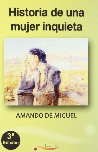 9788461485383: Historia De Una Mujer Inquieta (Narrativa)