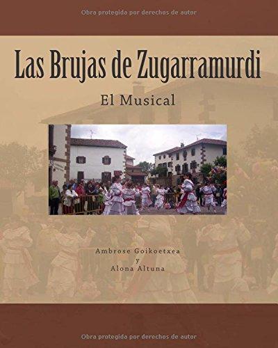 9788461487240: Las Brujas de Zugarramurdi: El Musical (Volume 1) (Spanish Edition)