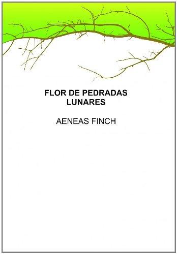 9788461492077: FLOR DE PEDRADAS LUNARES