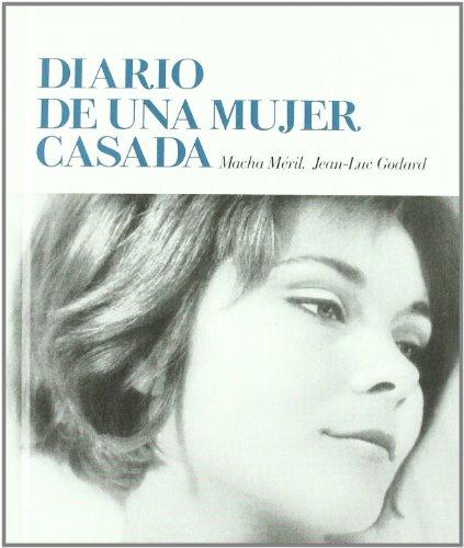 9788461493289: Diario De Una Mujer Casada - + Dv (Cine En Construccion)