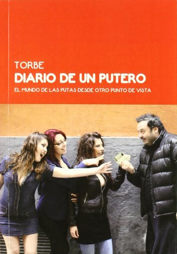 9788461498468: Diario De Un Putero