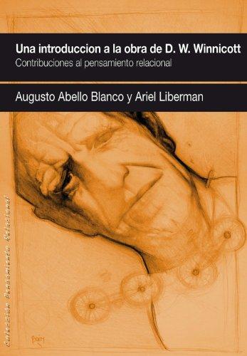 9788461507313: UNA INTRODUCCIÓN A LA OBRA DE DONALD W. WINNICOTT.: Contribuciones al pensamiento relacional.