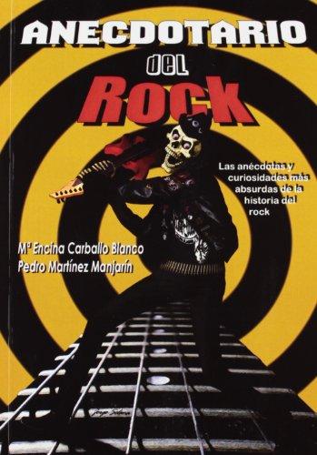 9788461515387: Anecdotario del rock : las anécdotas y curiosidades más absurdas de la historia del rock