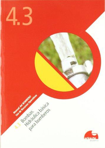 9788461517343: (cuad.) (4.3) (b) Bombas - Hidraulica Basica Para Bomberos (Manual Del Bombero)