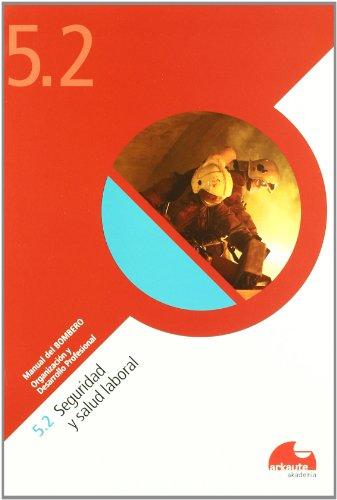 9788461517381: (cuad.) (5.2) (b) Seguridad Y Salud Laboral (Manual Del Bombero)
