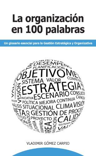 9788461531400: La Organización en 100 Palabras