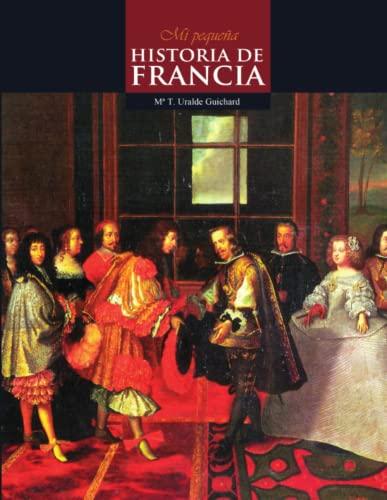 9788461538386: Mi Pequeña Historia de Francia (B&W)
