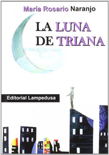 9788461538805: La Luna de Triana