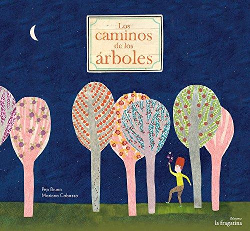 9788461540464: Los Caminos De Los Árboles (Lo mullarero)