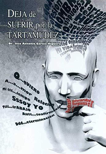 9788461543144: Deja De Sufrir Por La Tartamudez