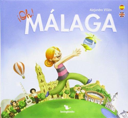 9788461546602: ¡Oh! Málaga