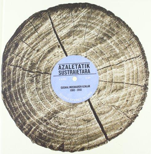 9788461552634: Azaletatik Sustraietara - Euskal Musikaren Azalak 1960-2010