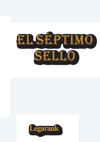 9788461554997: El Séptimo Sello (Spanish Edition)