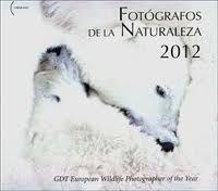 9788461555376: Fotógrafos de la naturaleza gdt european wildlife photographer of the year