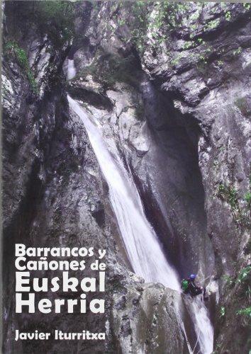 9788461556588: BARRANCOS Y CAÑONES DE EUSKAL HERRIA (2¦ ED)