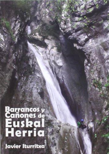 9788461562978: BARRANCOS Y CAÑOMES DE EUSKAL HERRIA