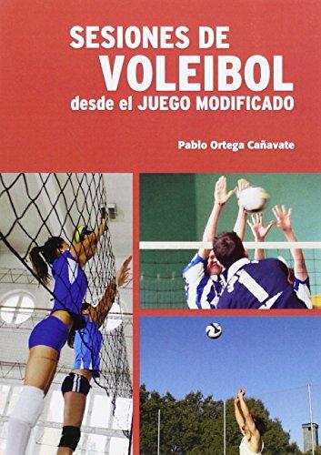 9788461572175: Sesiones de Voleibol desde el Juego Modificado