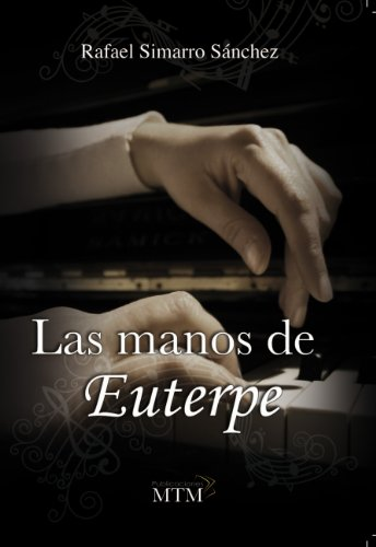 9788461575923: Las manos de Euterpe