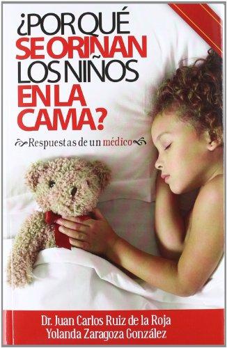 9788461581832: ¿por Que Se Orinan Los Niños En La Cama? (Medicina (ium))
