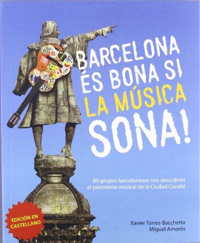 9788461583102: Barcelona És Bona Si La Música Sona!