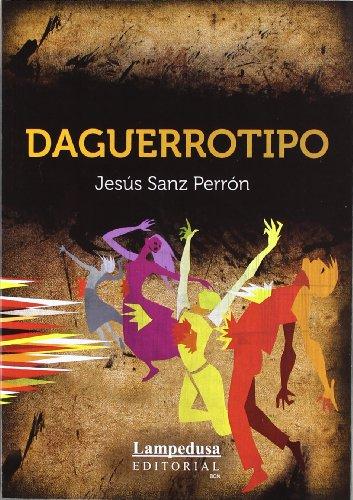 9788461583300: Daguerrotipo