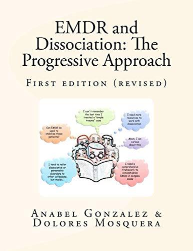 9788461591701: EMDR and Dissociation: The Progressive Approach