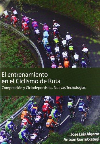 El entrenamiento en el ciclismo de ruta: Algarra Pérez, José