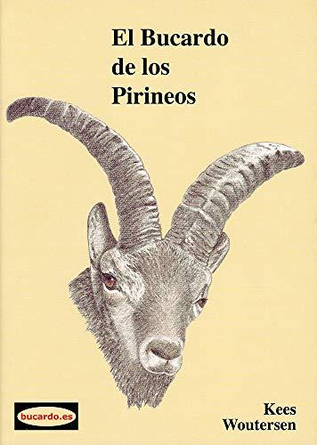 9788461604111: El bucardo de los Pirineos
