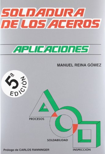 9788461605781: (5ª ed.) soldadura de aceros - aplicaciones