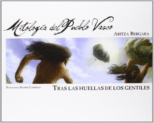 9788461611287: Mitologia del pueblo Vasco - tras las huellas de los gentiles