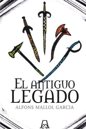 9788461617951: El Antiguo Legado (Spanish Edition)