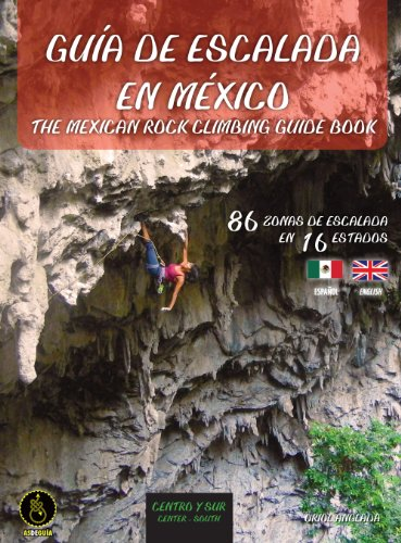 9788461628605: The Mexican Rock Climbing Guidebook Central/South (English and Spanish Edition)