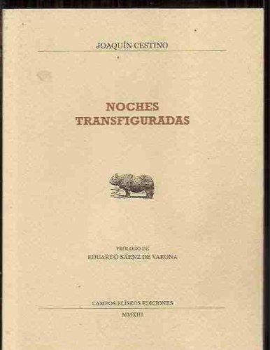 Noches transfiguradas: Cestino Pérez, Joaquín