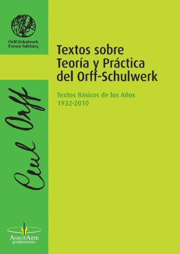 9788461643769: Textos sobre Teoría y Práctica del Orff-Schulwerk (Monográficos Música, Arte y Proceso)