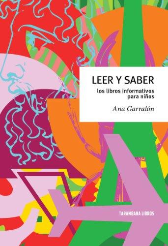9788461644995: Leer Y Saber - Los Libros Informativos Para Niños