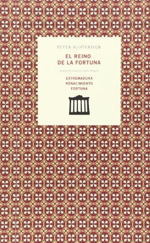 9788461647279: El reino de la fortuna ; Extremadura renacimiento fortuna