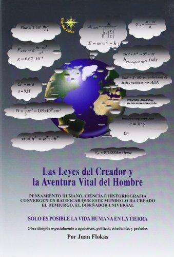 9788461649839: Leyes del creador y la aventura vital del hombre, las