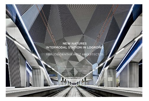 9788461654413: New natures: intermodal station in Logrono?