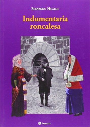9788461655533: INDUMENTARIA RONCALESA