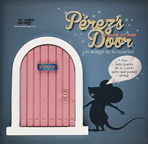 9788461656264: Pérez's Door. La Puerta Rosa Para El Ratoncito Pérez