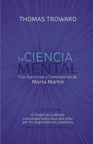 9788461658954: La Ciencia Mental - Thomas Troward y Marta Martin: Conferencias de Edimburgo (Spanish Edition)
