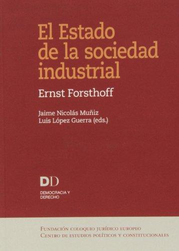 9788461662081: Estado de la sociedad industrial,El