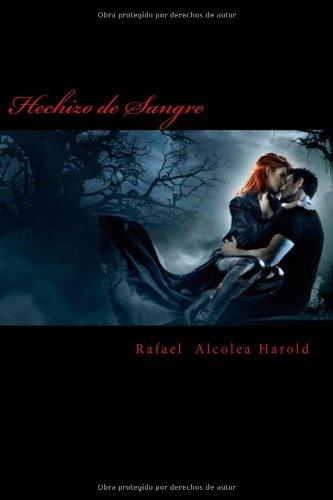 9788461668342: Hechizo de Sangre: (Enemigos Oscuros 1) (Volume 1) (Spanish Edition)