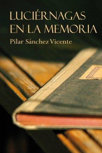 9788461677054: Luciérnagas en la memoria (Spanish Edition)