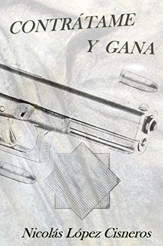 9788461681136: Contrátame y Gana: Volume 1 (Contratame y Gana)