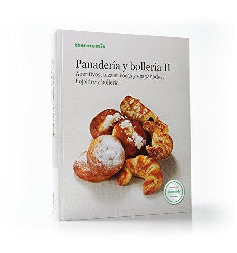 PANADERIA Y BOLLERIA VOL. 2.: THERMOMIX