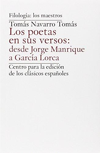 Los poetas en sus versos : desde: Navarro Tomás, Tomás.