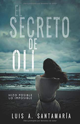 9788461705436: El secreto de Oli. Parte I