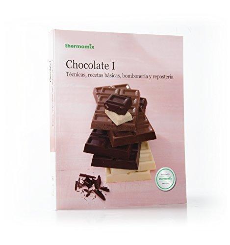 Chocolate I: técnicas, recetas básicas, bombonería y: Vorwerk Thermomix