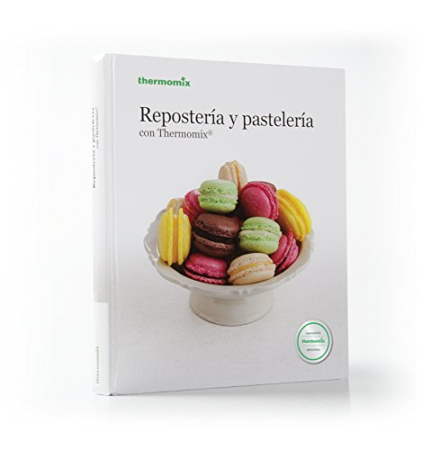 REPOSTERIA Y PASTELERIA (TM31) (CARTONÉ): VORWERK THERMOMIX